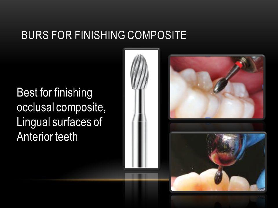 Burs for finishing composite