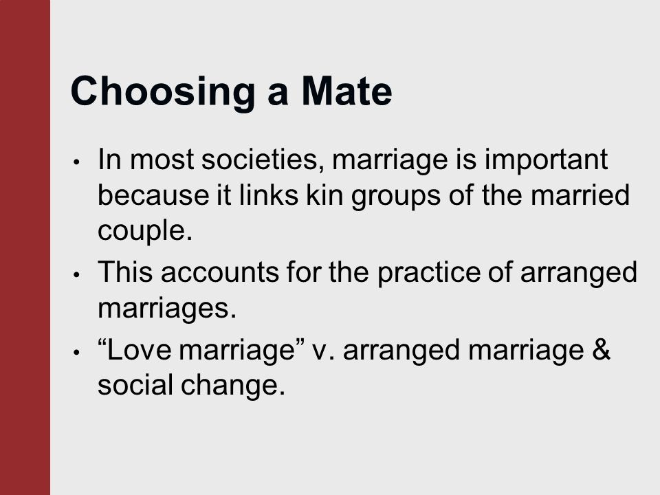 choosing a mate Mate selection is the most important event in the life of a person various factors influence this process round the globe such as educational background, parental influence, religion and occupation, etc (maliki, 1999.