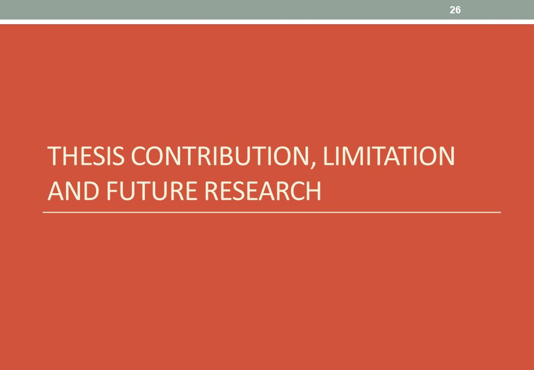 Thesis future research