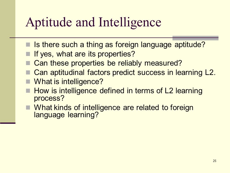 THE EFFECTS OF APTITUDE ON LANGUAGE LEARNING
