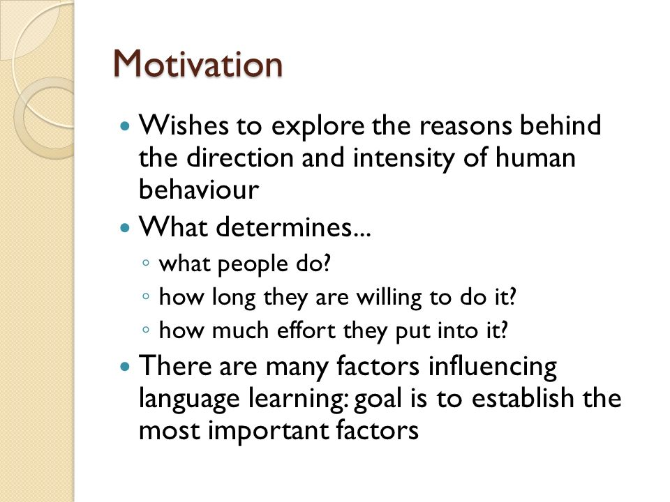 Human motivation the influential drive behind