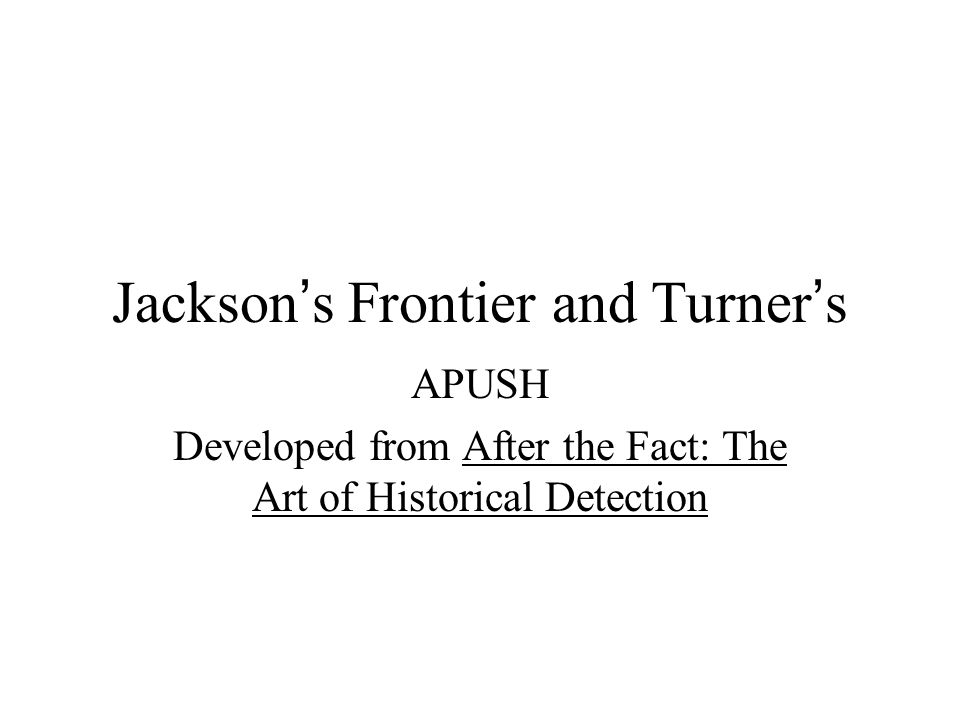 define turners frontier thesis apush Frederick'jackson'turner's' frontier(thesis'argued'the of'the'frontier'and'1945'marks period 7 flashcardsdocx.