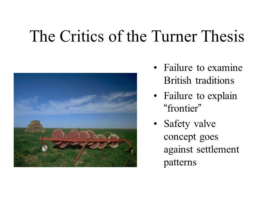 arguments against turners frontier thesis