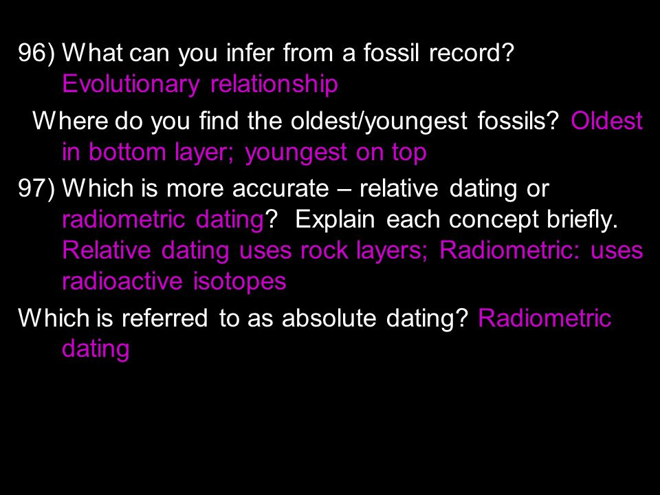 Is relative dating and radioactive dating more accurate