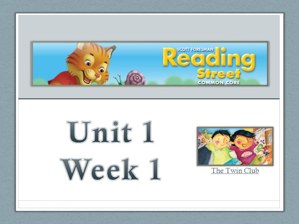 Unit 1 Week 1 The Twin Club
