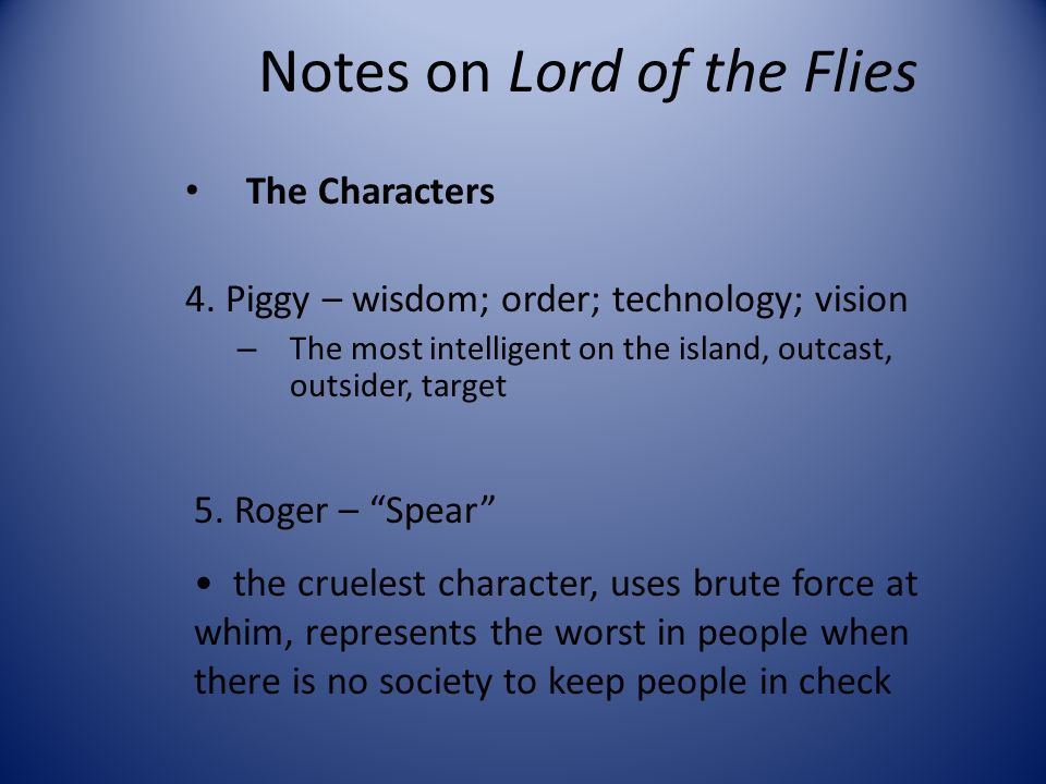 lord of the flies memorable character essay 250 words 4 on the second side of the flash-card, identify what each of the above are and how they are used directly in lord of the flies homework: bring in lord of the flies book for tomorrow's lesson lesson 3: finishing the literary devices o: using flash-cards to explore further literary devices in lord of the flies.