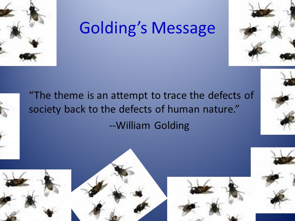 Defects of society in william golding s