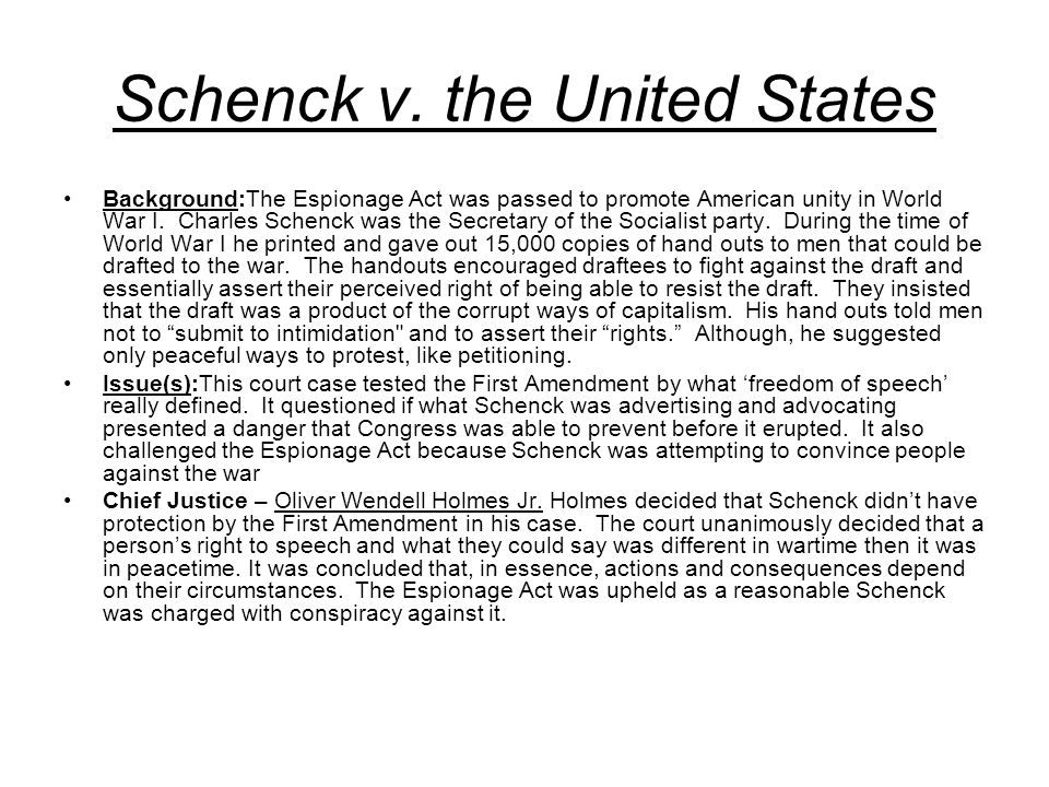 schenck v united states Schenck v united states opinions syllabus  view case  appellant charles schenck  appellee united states  location  unanimous decision for united states.