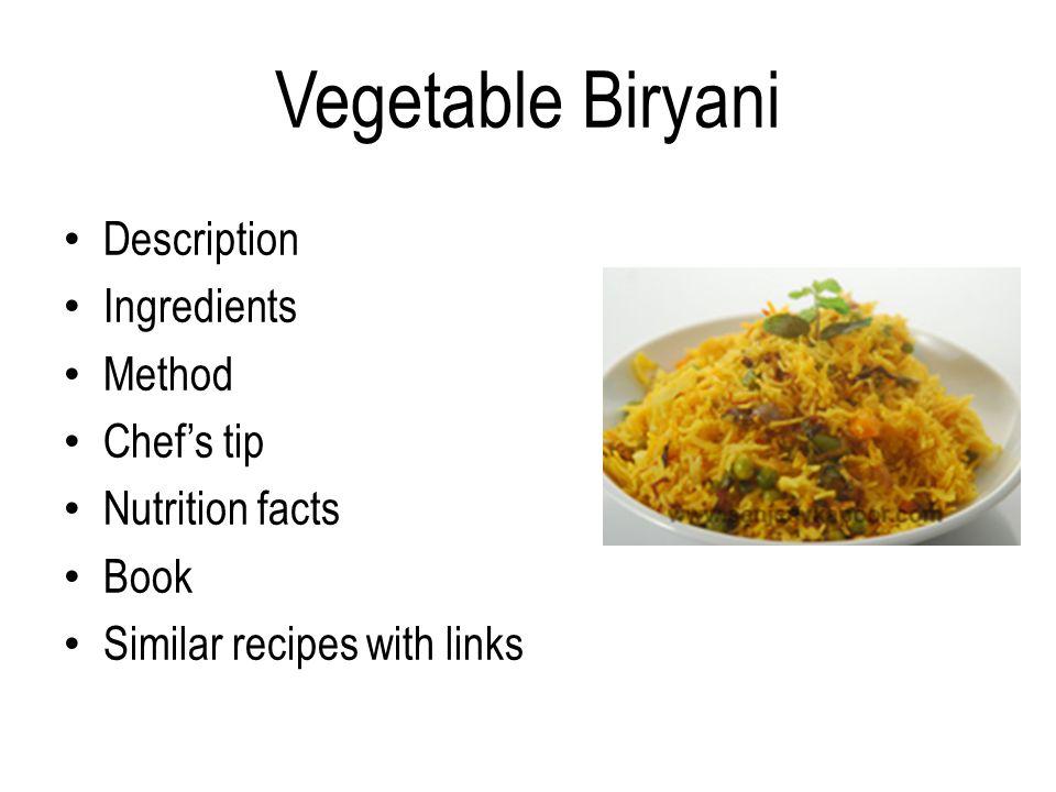 Vegetable biryani by masterchef sanjeev kapoor ppt video online 2 vegetable biryani description ingredients method chefs tip nutrition facts book similar recipes forumfinder Image collections