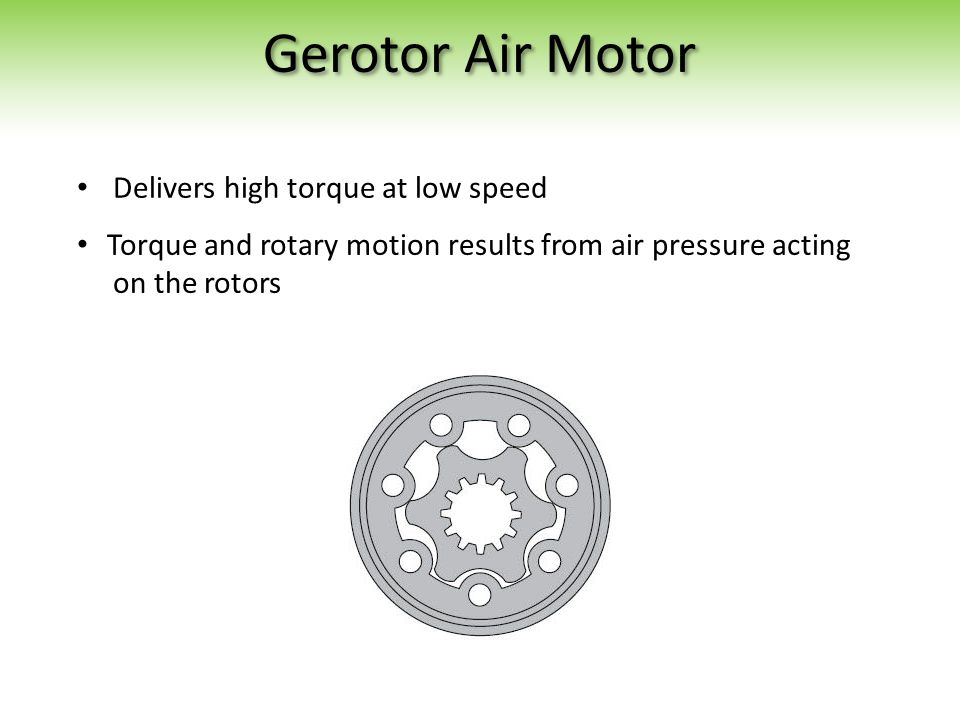 Gerotor Air Motor Delivers high torque at low speed