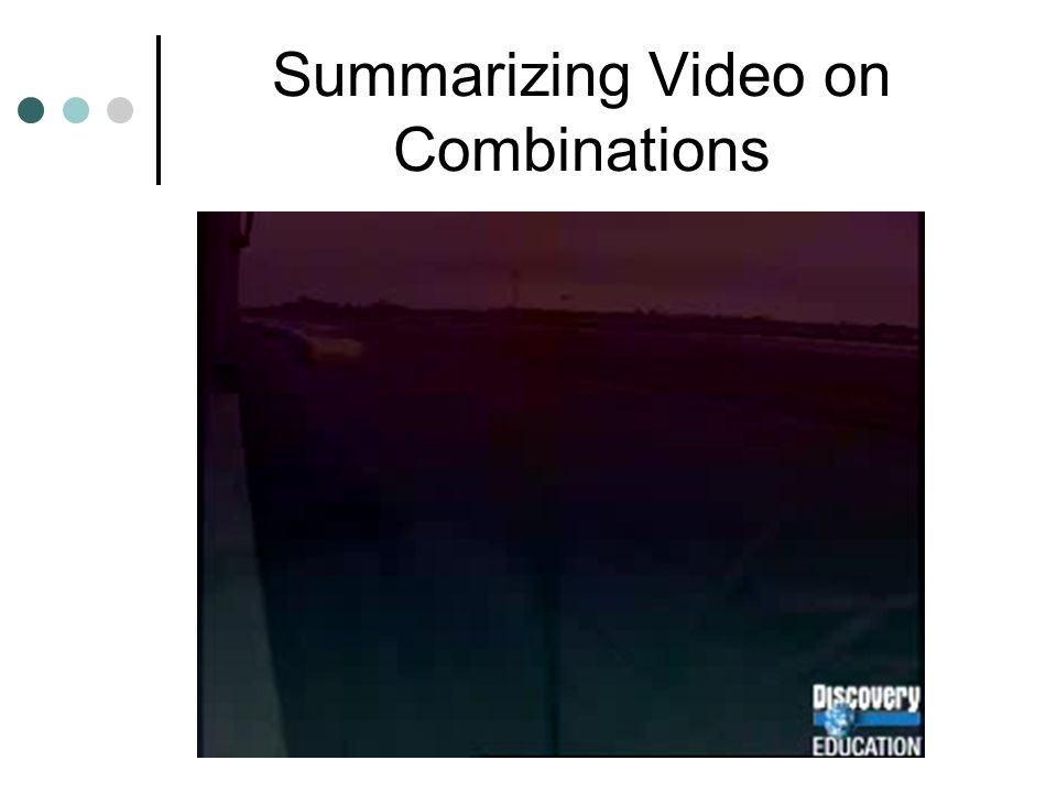 Summarizing Video on Combinations