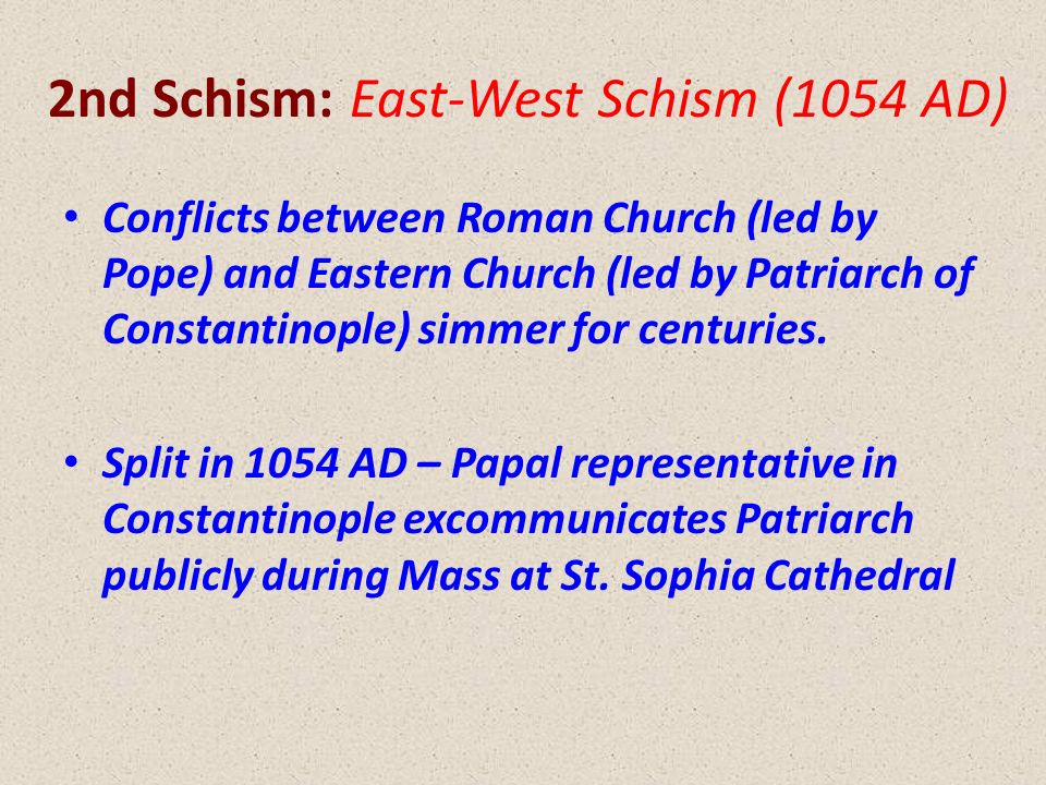The Great Schism: The Break of East and West Essay Sample