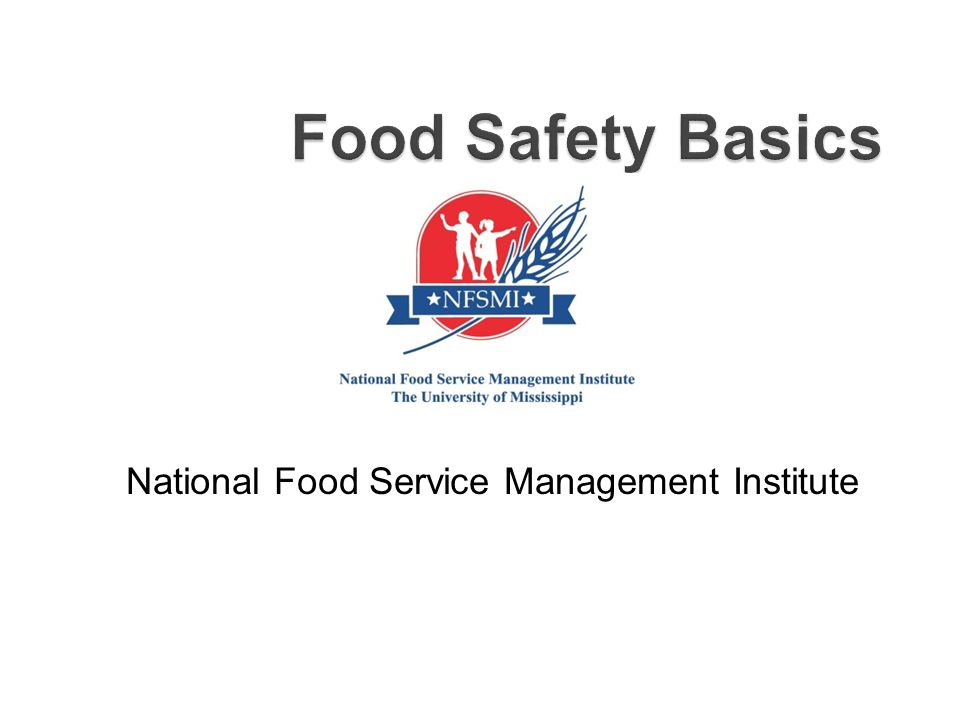 Food Safety Basics National Food Service Management Institute