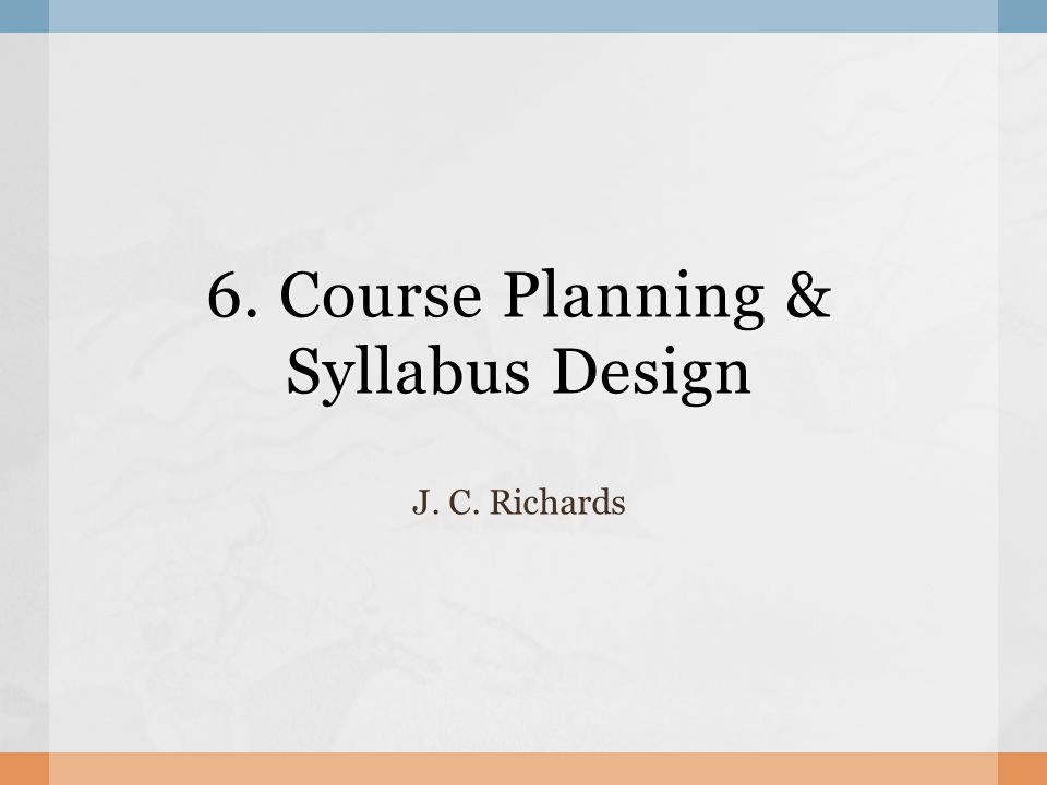 6 Course Planning Syllabus Design Ppt Video Online