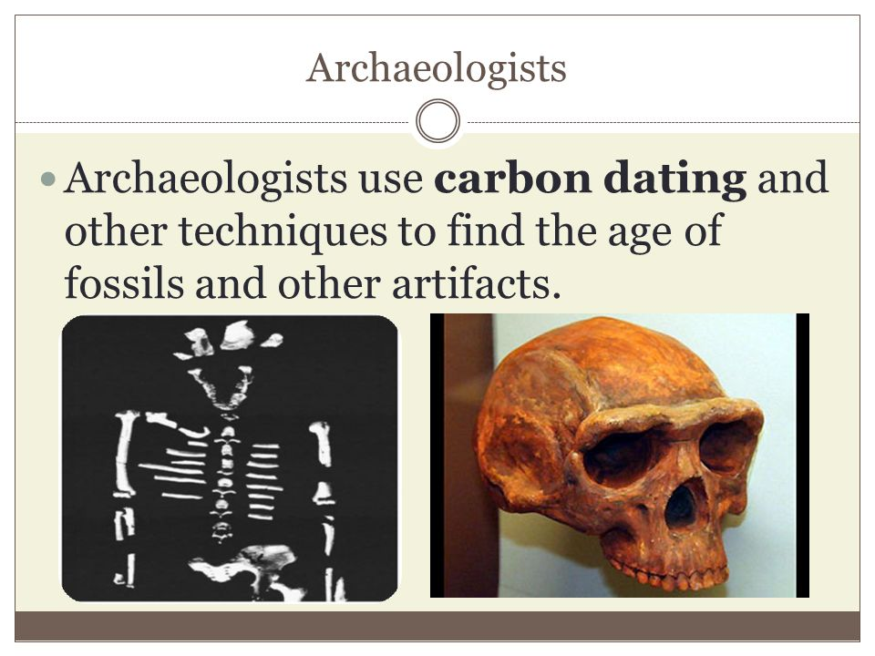 How can carbon dating be used to determine the age of a fossil