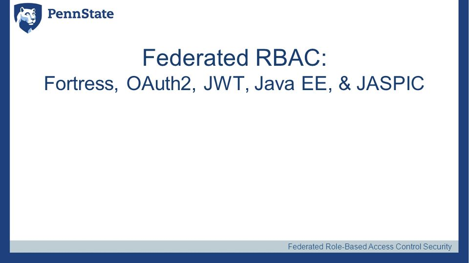 Federated RBAC: Fortress, OAuth2, JWT, Java EE, & JASPIC