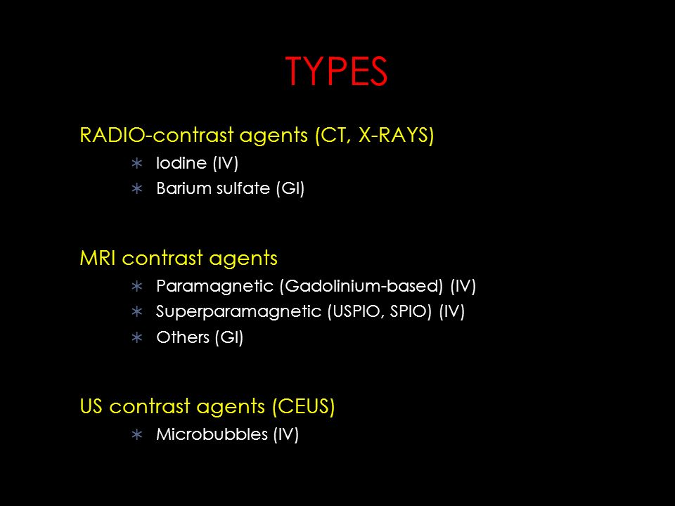 Radiology course contrast agents ppt video online download Types of contrast