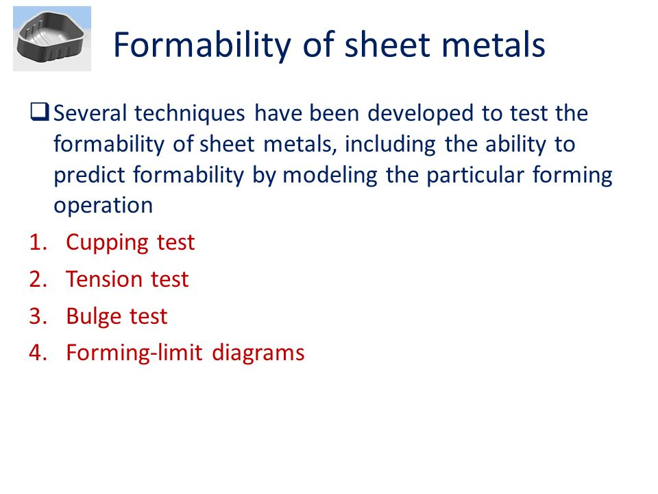 Formability of sheet metals