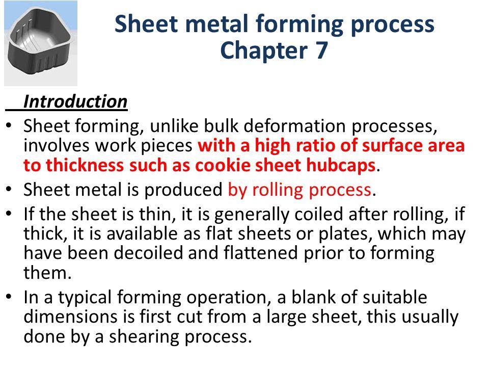 Sheet metal forming process Chapter 7