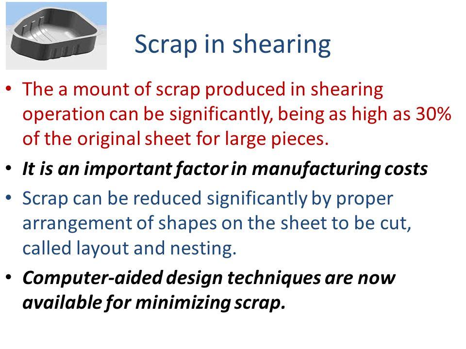 Scrap in shearing
