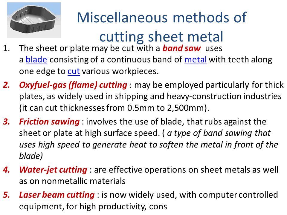 Miscellaneous methods of cutting sheet metal