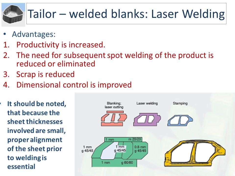 Tailor – welded blanks: Laser Welding
