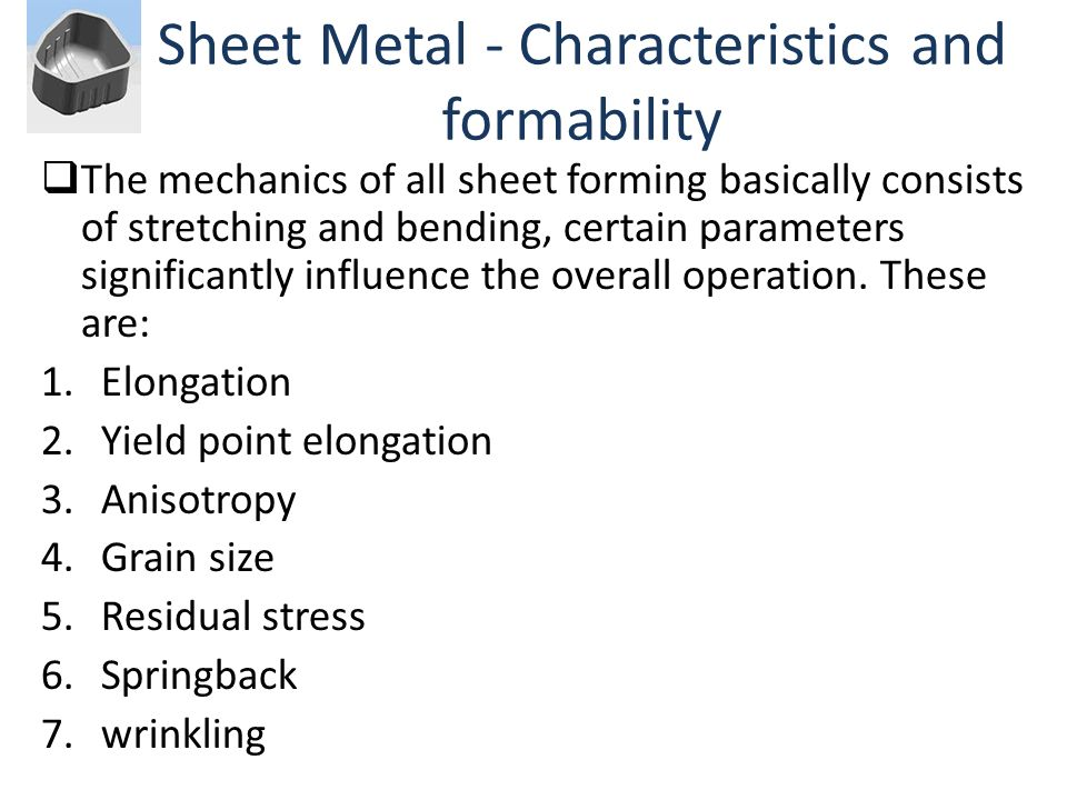 Sheet Metal - Characteristics and formability