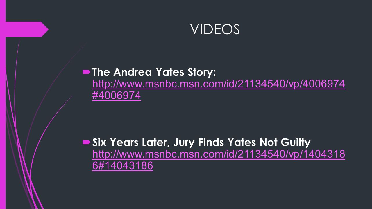 andrea yates the behavioral perspective Read cnn's fast facts about andrea yates, who was found not guilty by reason  of insanity in the drowning of her five children.