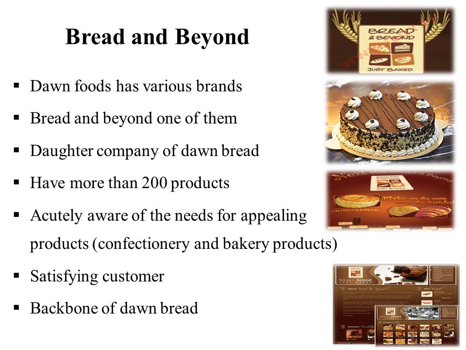 dawn bread company analysis Strengths of the organization this case study identified many strengths panera bread has including those dating back to au bon pain company however, this.