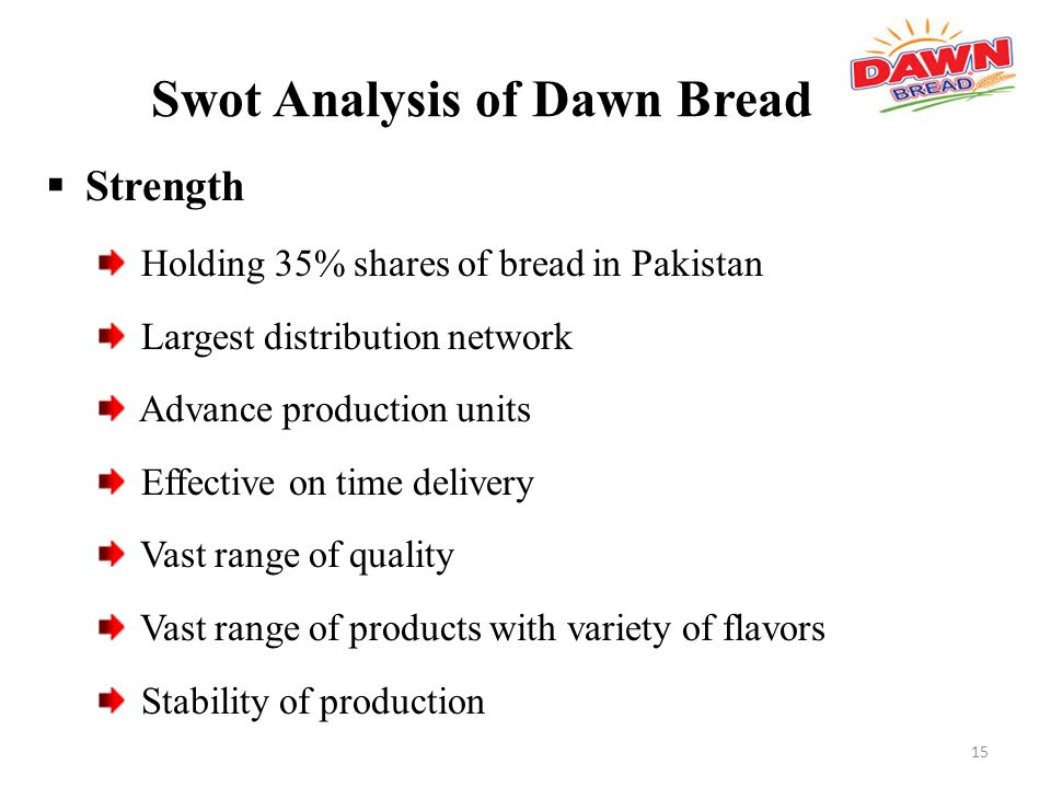dawn bread marketing report Project report on  dawn 2 dusk entertainments ( d2d )  as far as  chennai market is concerned, cakes & breads constitute just more than 4% of  the.