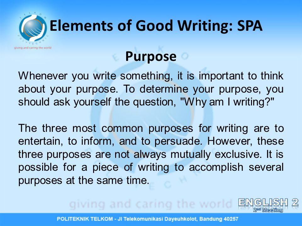 good essay elements Excellent writing dr stephen wilbers five elements of effective writing 1 central idea this element of good writing involves focusing on a clear, manageable idea.