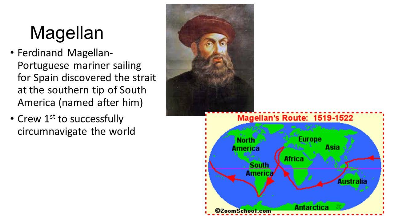 Ferdinand Magellan Portuguese Explorer: Vespucci 1499, Italian, Amerigo Vespucci Sailed Under