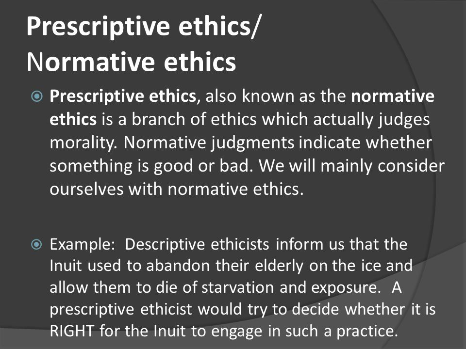normative ethics and the right to Stemming form this view on ethics a normative ethical theory has been made an ethical theory is a theory of what is right and wrong this stance on ethics is the opposite of another ethical stance called methethical antirealism methethical antirealism is centered on the idea that because there is no right and wrong actions, just personal.