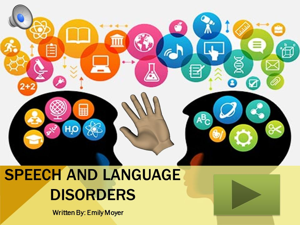 Speech and Language Disorders
