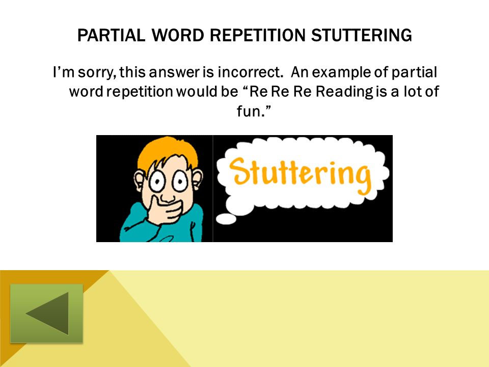 Partial Word Repetition Stuttering