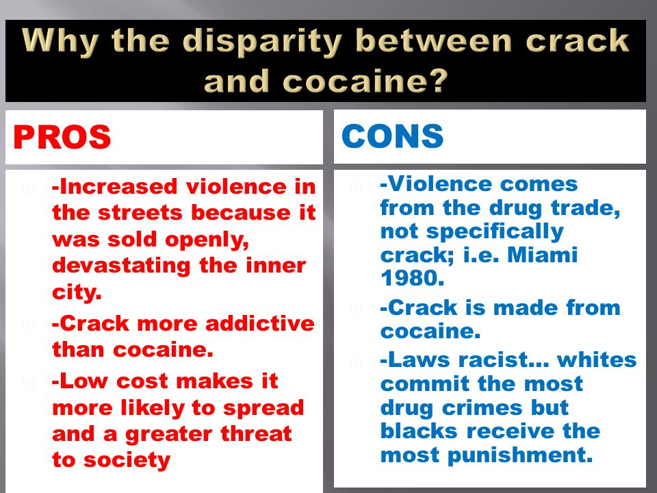 the disparities between crack cocaine and powder cocaine Crack/powder cocaine disparity rss feed for this category  and the elimination of the remaining sentencing disparity between crack and powder cocaine bernie .
