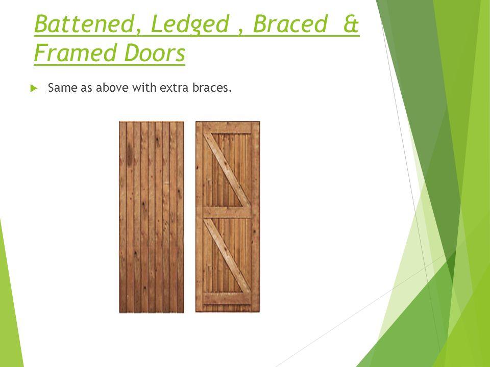 Battened Ledged  Braced \u0026 Framed Doors  sc 1 st  SlidePlayer & Building Construction - ppt video online download