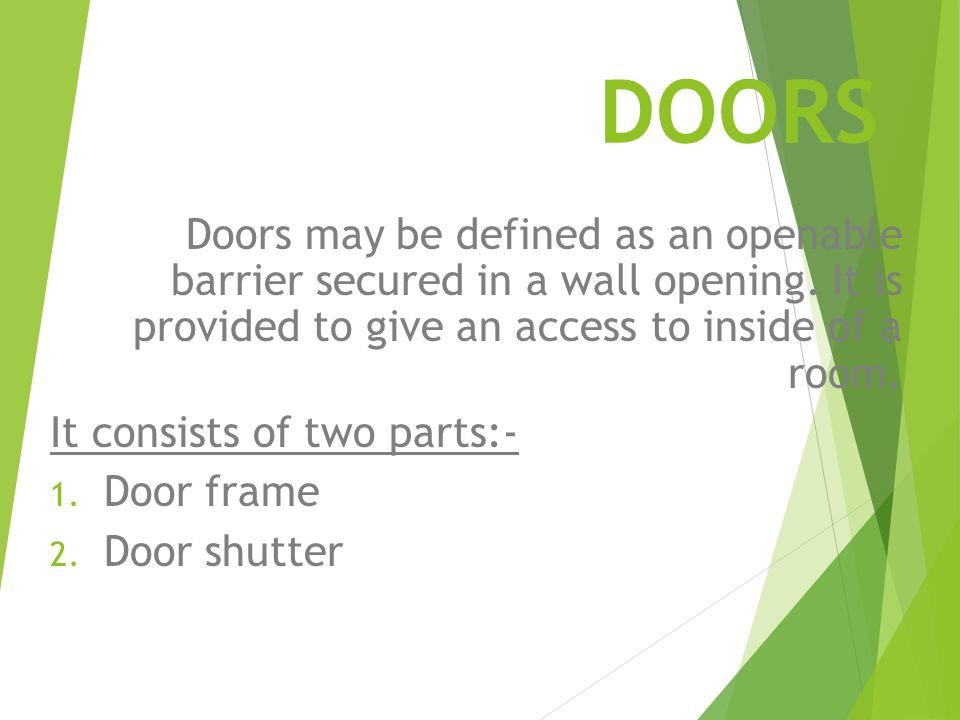 2 DOORS Doors may be defined ...  sc 1 st  SlidePlayer & Building Construction - ppt video online download