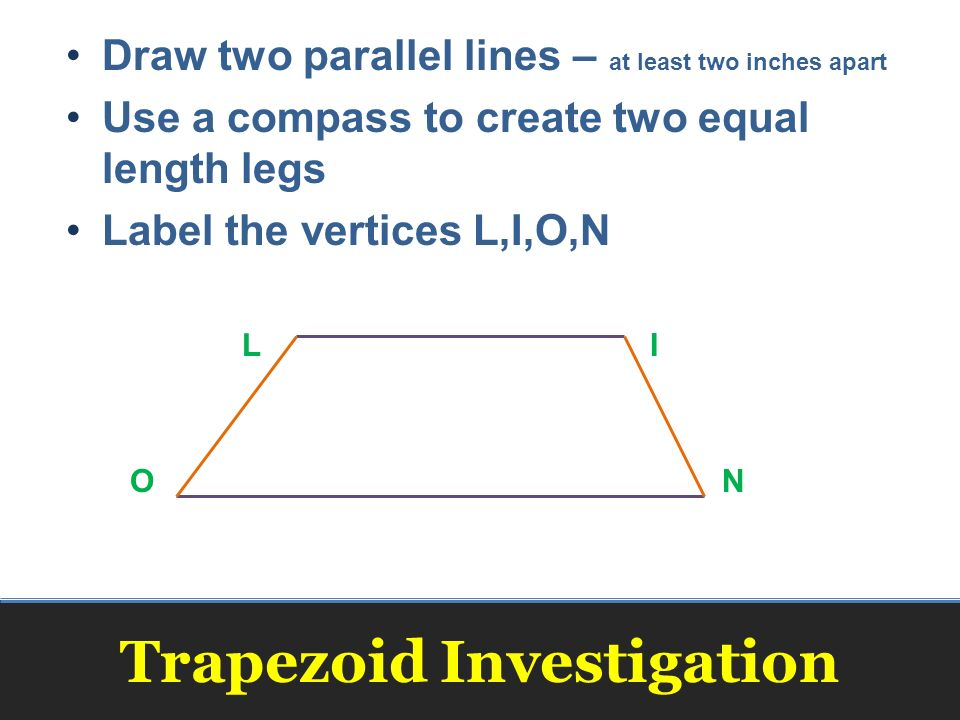 Drawing Parallel Lines With Compass : Trapezoids and kites geometry ppt video online download