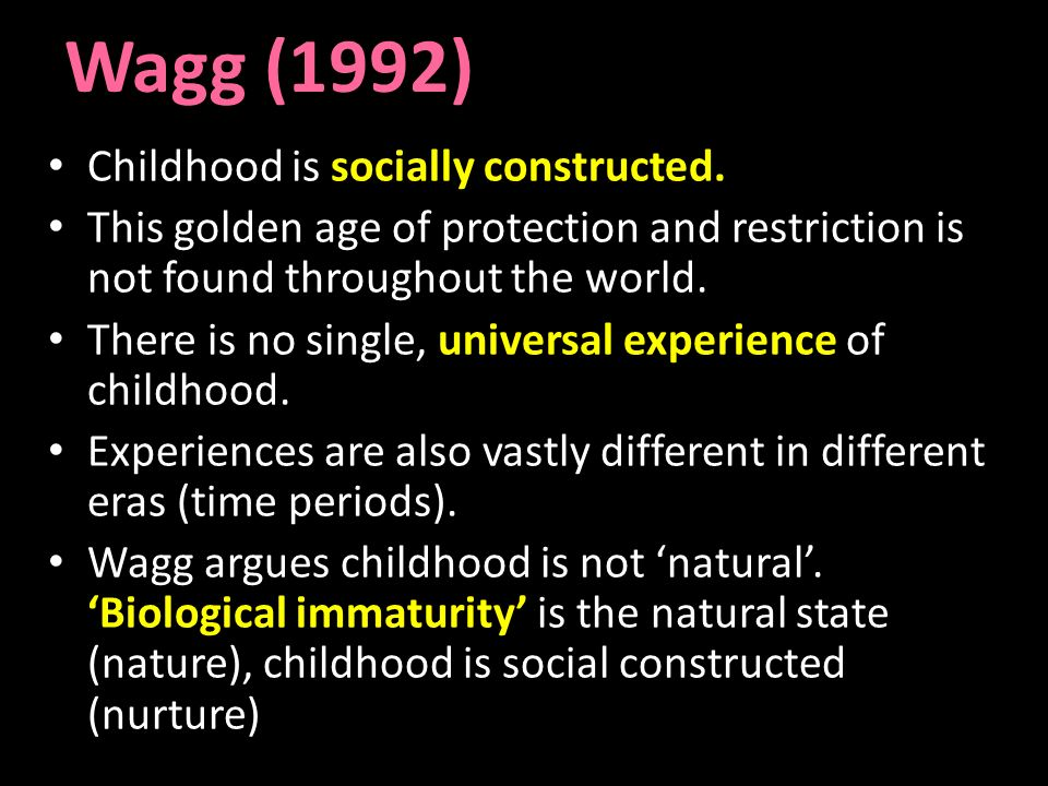 childhood is socially constructed essay Home a level and ib  sociology  childhood,socially constructed  notes on socially constructed childhood 40 / 5 created by:  essay plan 00 / 5 childhood.