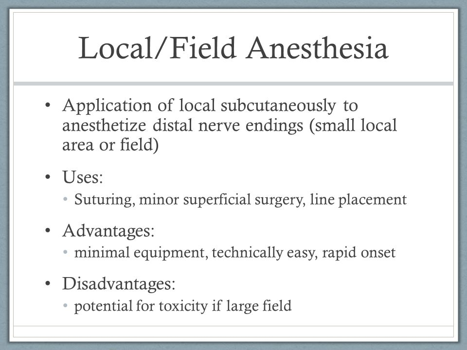 Local/Field Anesthesia
