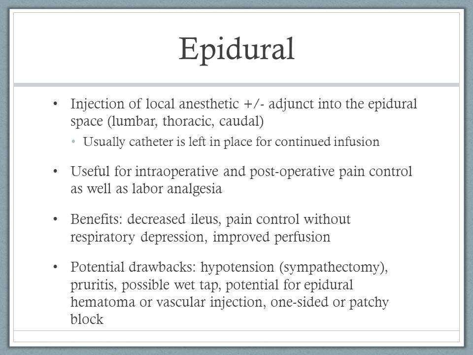 Epidural Injection of local anesthetic +/- adjunct into the epidural space (lumbar, thoracic, caudal)
