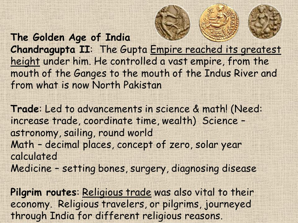 gupta rulers period as golden age So, we will study about the gupta kings as they were the rulers during the golden age of ancient india emergence of guptas empires of satvahana and kushanas came to an end in the middle of 3rd century ce.