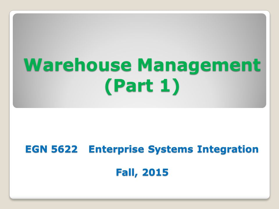 WM Organizational Structure, Master Data, Process Management and