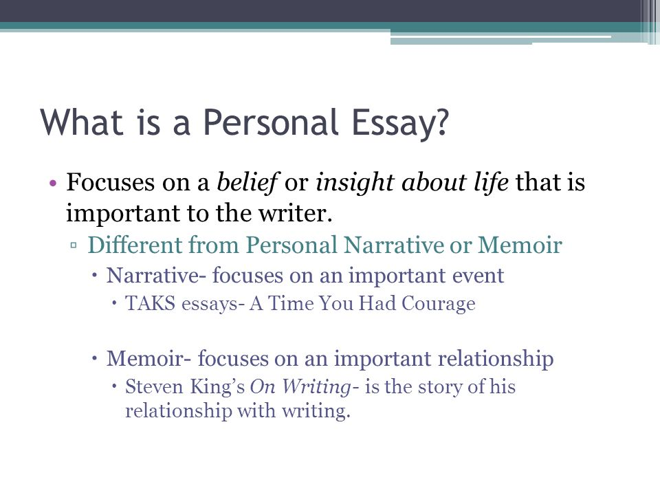 what do personal essays focus on