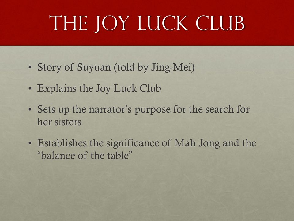 the joy luck club by amy tan ppt video online the joy luck club story of suyuan told by jing mei