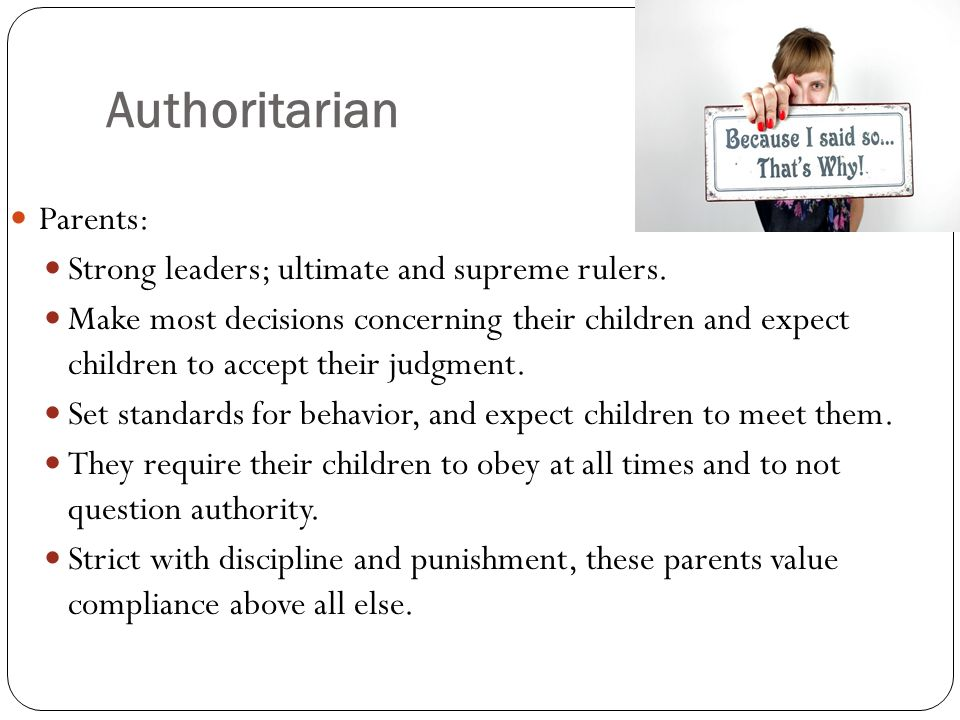 Authoritarian parenting: What happens to the kids?
