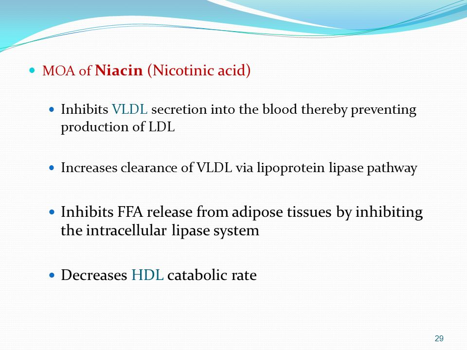 Decreases HDL catabolic rate