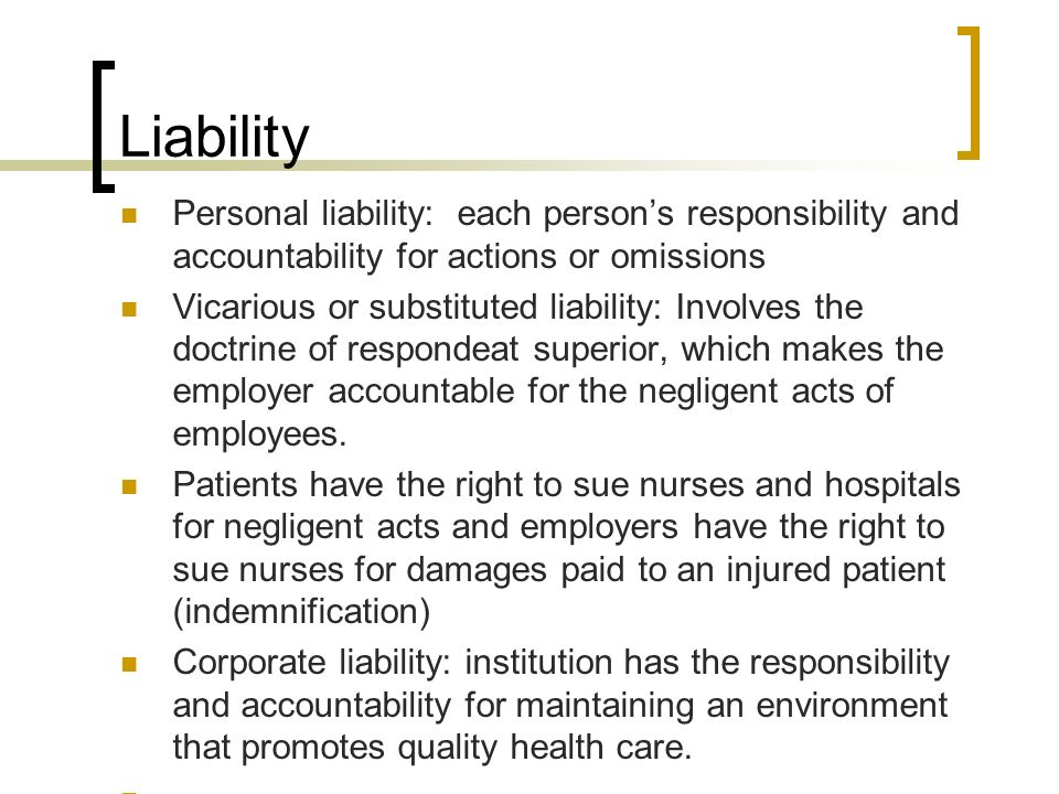 responsibility of employers for acts of The theory of respondeat superior (employer liable for wrongful acts of  holding  supervisors responsible for the wrongful acts (torts) of an.