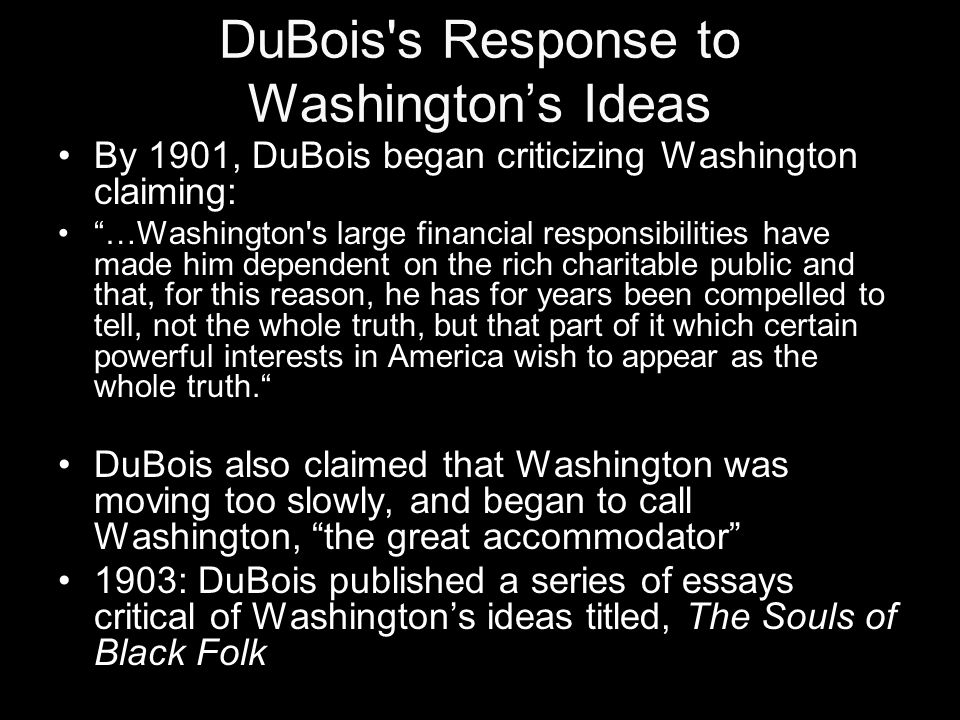 A Look At Popular Web Dubois Political And Educational Criticisms Of